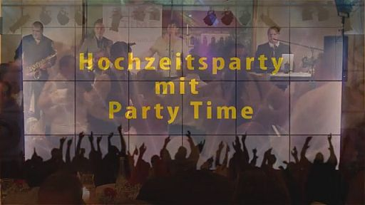 Video Hochzeitsparty